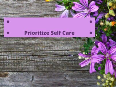 Prioritize Self Care (2)