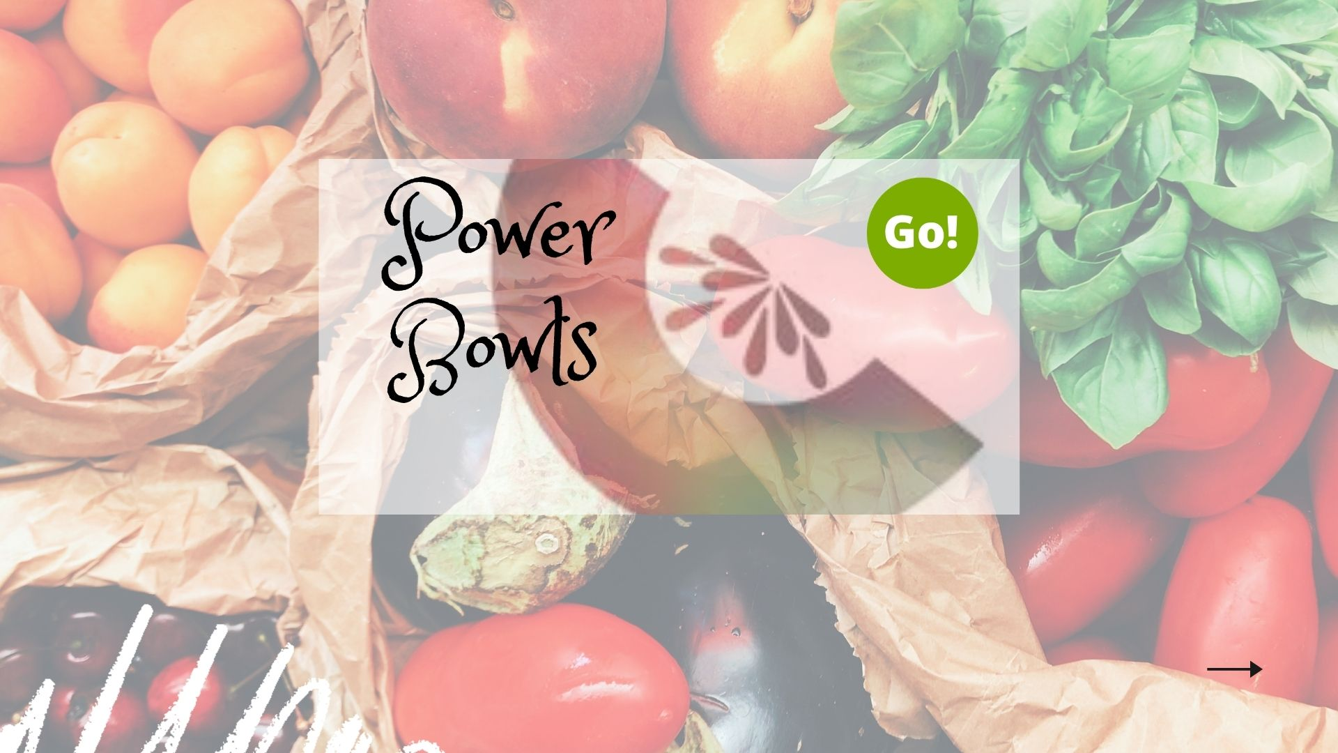 Power Bowls With Haley – +3 Prize Points