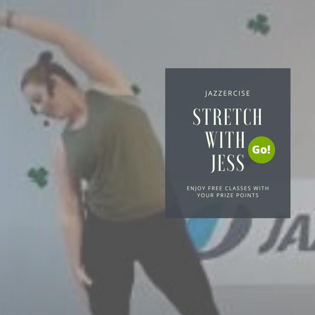 Stretch With Jess – +3 Prize Points