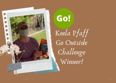 Keela Pfaff Go Outside Challenge Winner! (1)