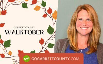 Walktober Day 7 – Garrett County Population Health Update – Featuring Walktober!